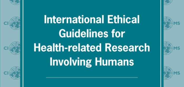 Curso International Ethical Guidelines for Health-related Research Involving Humans